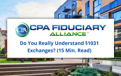 Do You Really Understand §1031 Exchanges? (15 Min. Read)